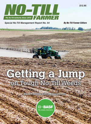 Getting a Jump on Tough No-Till Weeds