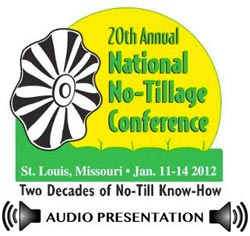 2012 National No-Tillage Conference Audio