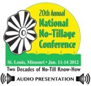 Addressing Economic, Environmental Risks While No-Tilling (NNTC 2012 Presentation) - MP3 Download