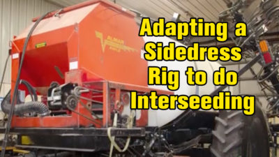 Adapting a Sidedress Rig to do Interseeding